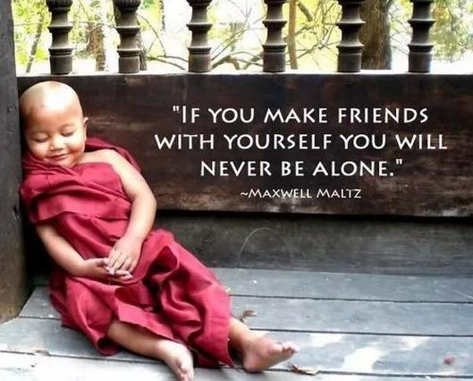 Friend Quotes Alone: If You Make Friends With Yourself You'll Never Be Alone
